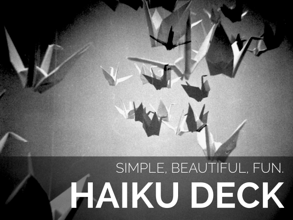 Click this image to view a simple Haiku Deck example.